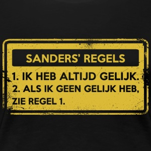 Sanders' rules. Original gift. - Women's Premium T-Shirt