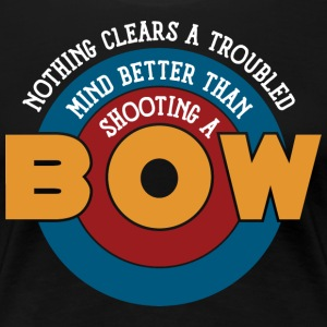 Shooting a bow clears a troubled mind - Frauen Premium T-Shirt