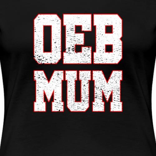 OEB Mama Old English Bulldog Bollerkopf Geschenk - Frauen Premium T-Shirt