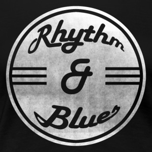 Rhythm & Blues - Frauen Premium T-Shirt