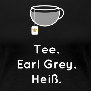 Te. Earl Grey. Hot. - Premium-T-shirt dam
