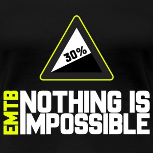 EMTB Nothing is Impossible - 30% - Women's Premium T-Shirt