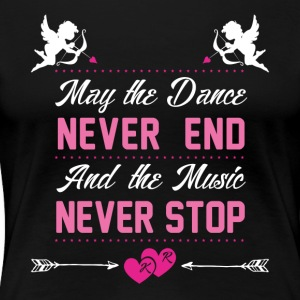 Dance and Music - Women's Premium T-Shirt