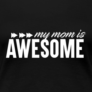 Awesome MOM - MothersDay - Women's Premium T-Shirt