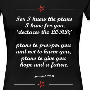 For I know the plan I have for you shirt - Women's Premium T-Shirt