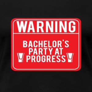 JGA / Bachelor: Attention! baccalauréat - T-shirt Premium Femme
