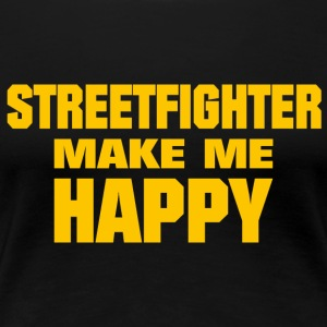 Streetfighter Make Me Happy - T-shirt Premium Femme