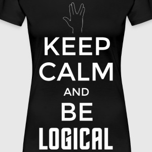 Keep Calm and be logical (hell) - Frauen Premium T-Shirt