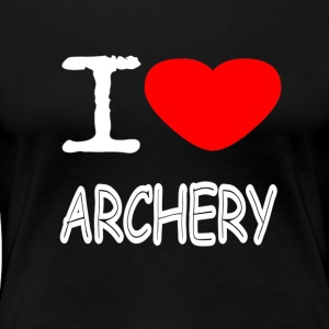 I LOVE ARCHERY - Frauen Premium T-Shirt