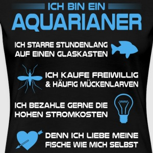 Aquarianer / Aquarium / Fische - Frauen Premium T-Shirt