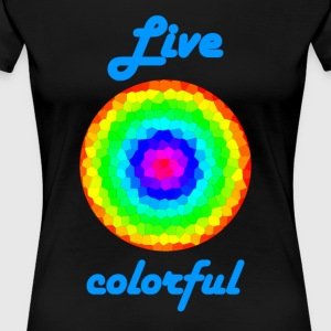 Life Colorful - Women's Premium T-Shirt