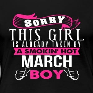 This Girl Is Already Taken By MARCH - Women's Premium T-Shirt