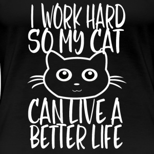 CAT WORK HARD - Vrouwen Premium T-shirt