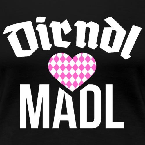 Dirndl Madl - Oktoberfest - Frauen Premium T-Shirt
