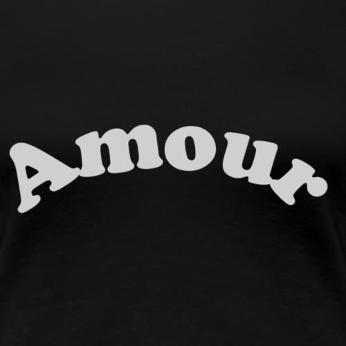 Amour - T-shirt Premium Femme