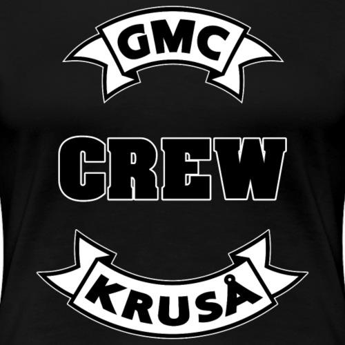 GMC CREWSHIRT - KUN FOR / CREW MEMBERS ONLY - Dame premium T-shirt