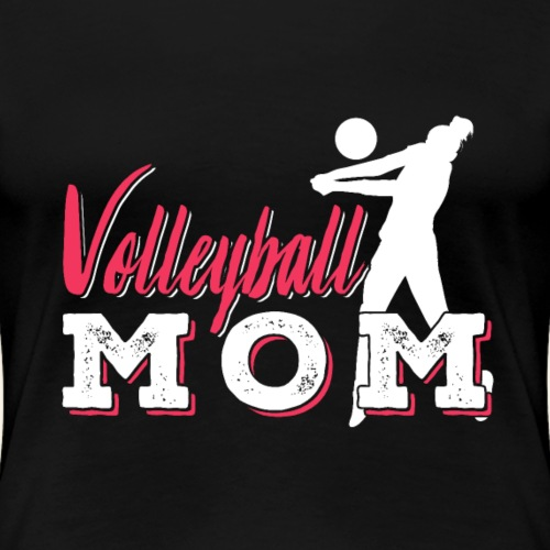 Volleyball Mom | Gift - Frauen Premium T-Shirt