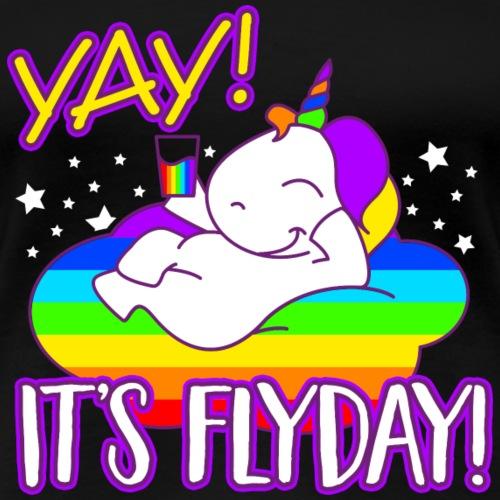 Einhorn YAY! It's Flyday Regenbogen - Frauen Premium T-Shirt