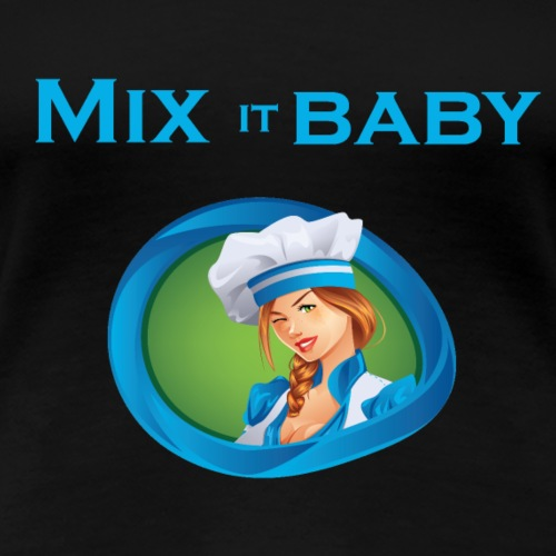 Mix it Baby - Frau - Frauen Premium T-Shirt