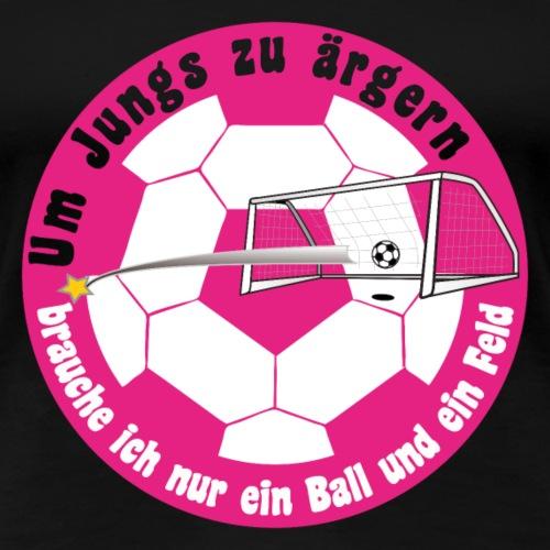 Jungs ärgern - Frauen Premium T-Shirt