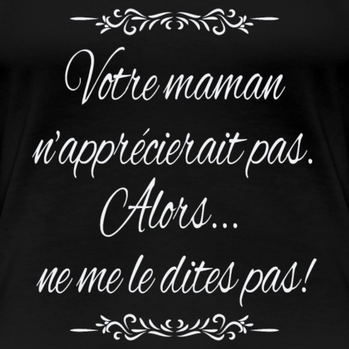 Anti harcèlement I - T-shirt Premium Femme