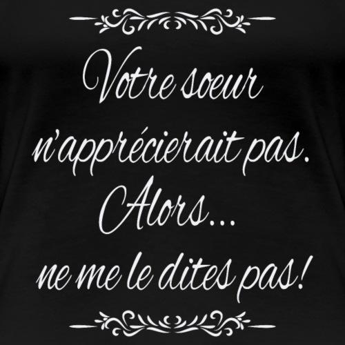 Anti harcèlement II - T-shirt Premium Femme