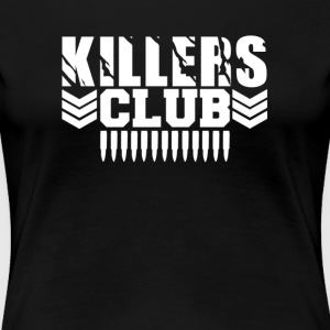 Club Killers - Vrouwen Premium T-shirt