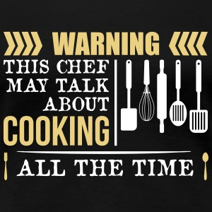 This Chef talk about Cooking - Frauen Premium T-Shirt