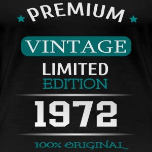 Premium Vintage Limited Edition 1972 100% Original - Women's Premium T-Shirt