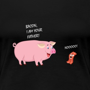 Bacon Jeg er din Far! Bacon Lover Design - Premium T-skjorte for kvinner