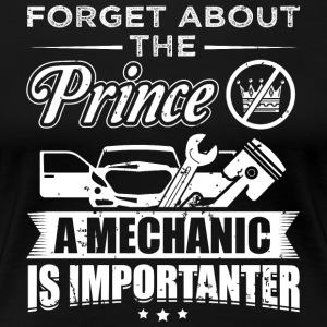 Mechanic FORGET PRINCE - Women's Premium T-Shirt