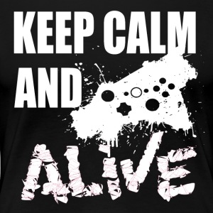 Keep Calm - Gamer Passion - Premium-T-shirt dam