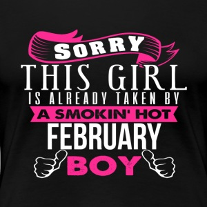This Girl Is Already Taken By FEBRUARY - Women's Premium T-Shirt