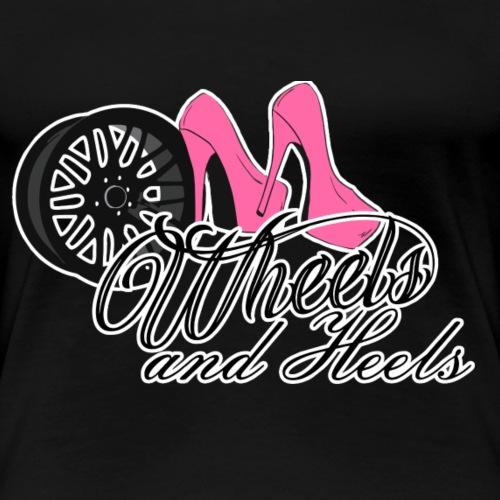Wheels & Heels - Naisten premium t-paita
