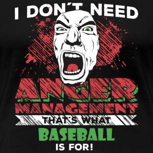Anger Management - BASEBALL - Frauen Premium T-Shirt