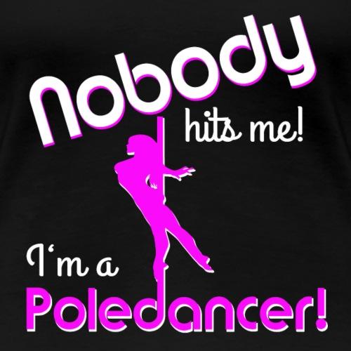 'nobody hits' - Frauen Premium T-Shirt