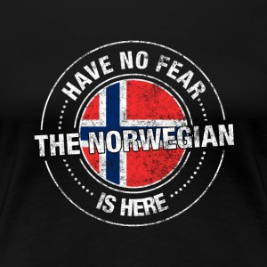 Have No Fear The Norwegian Is Here Shirt - Women's Premium T-Shirt