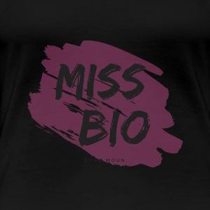 MISS BIO - T-shirt Premium Femme