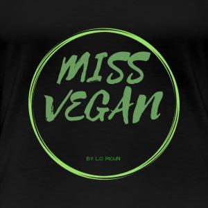 MISS VEGAN - T-shirt Premium Femme