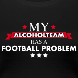 Alcohol team voetbal - Vrouwen Premium T-shirt