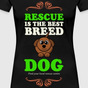 RESCUE is the Best Dog - Women's Premium T-Shirt