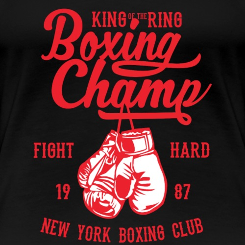 Boxing Champ - Fight hard - Frauen Premium T-Shirt