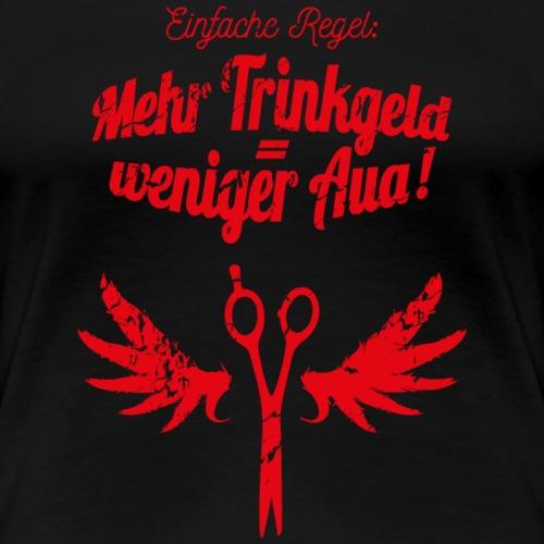 Friseurin T-Shirt mehr Trinkgeld rot - Frauen Premium T-Shirt