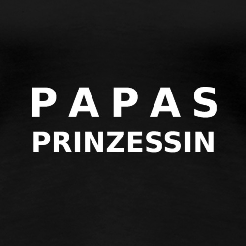Papas Prinzessin - Frauen Premium T-Shirt