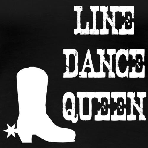 Line Dance Queen Shirt - Linedance Country Tanzen - Frauen Premium T-Shirt