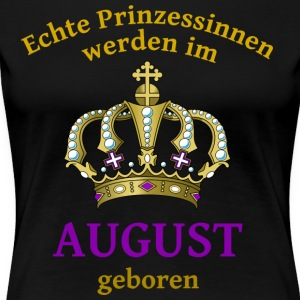 Prinzessin August - Frauen Premium T-Shirt