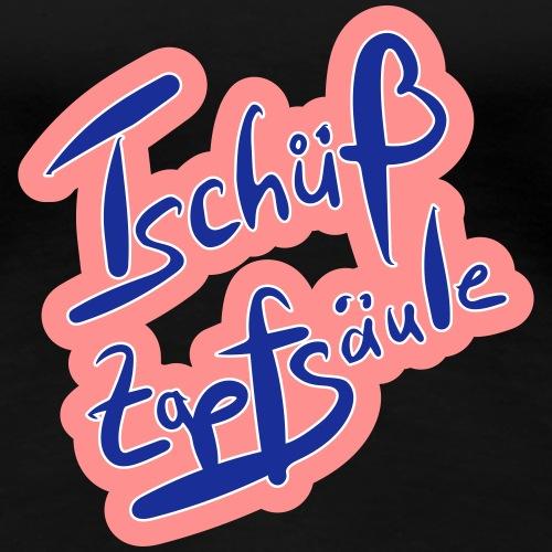 Tschüß Zapfsäule mit Farbauswahl - Frauen Premium T-Shirt