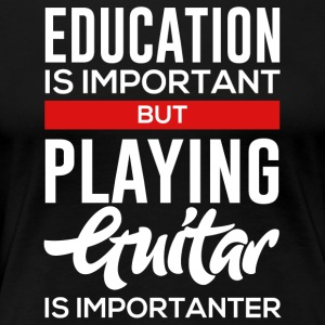 For Guitar Player! - Women's Premium T-Shirt
