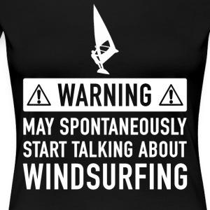 Funny Windsurfing Gift Idea - Women's Premium T-Shirt