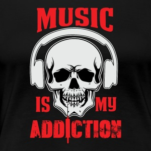Musik mit Addiction - Dame premium T-shirt